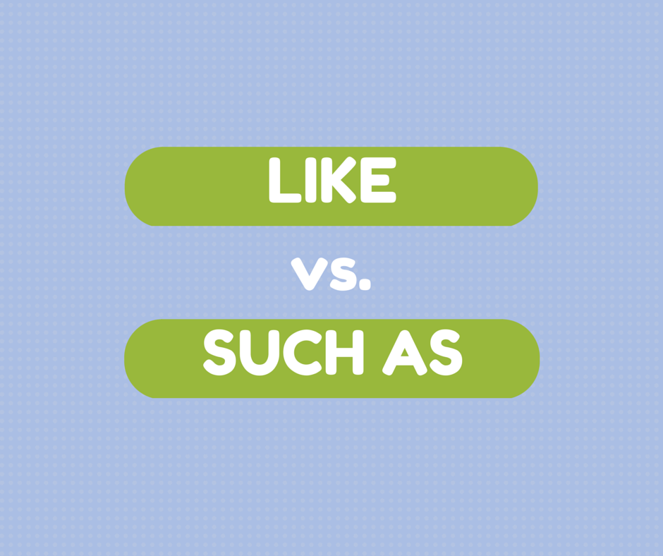 like vs such as