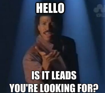 "Lionel Ritchie singing ""Hello...is it leads you're looking for"